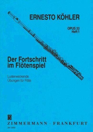KOHLER:DER FORTSCHRITT IM FLOTENSPIEL OP.33/1