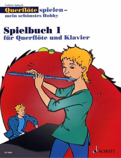 AMBACH:QUERFLOTE SPIELEN MEIN SCHONSTES HOBBY  SPIELBUCH 1