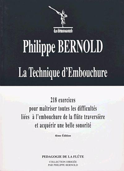 BERNOLD:LA TECHNIQUE D'EMBOUCHURE