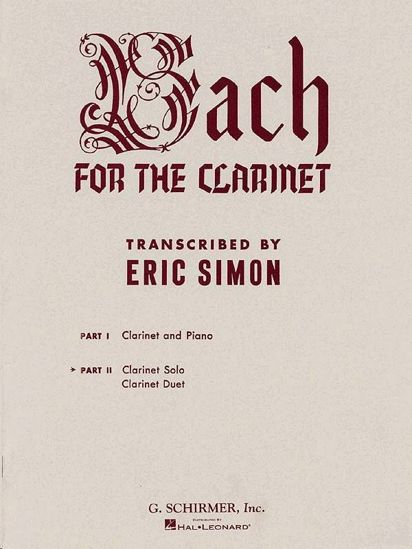 BACH FOR THE CLARINET SOLO AND DUET