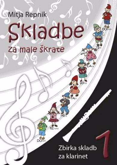 REPNIK:SKLADBE ZA MALE ŠKRATE 1 KLARINET+CD