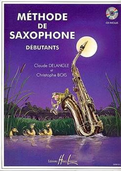 DELANGLE:METHODE DE SAXOPHONE DEBUTANTS +CD