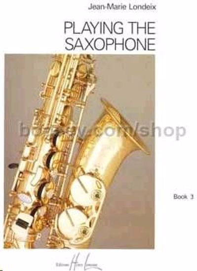 LONDEIX:PLAYING THE SAXOPHONE 3