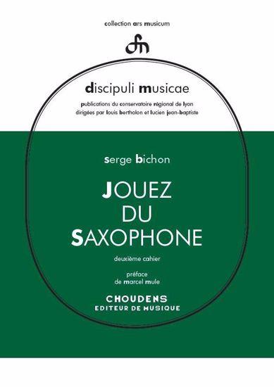 BICHON:JOUEZ DU SAXOPHONE 2