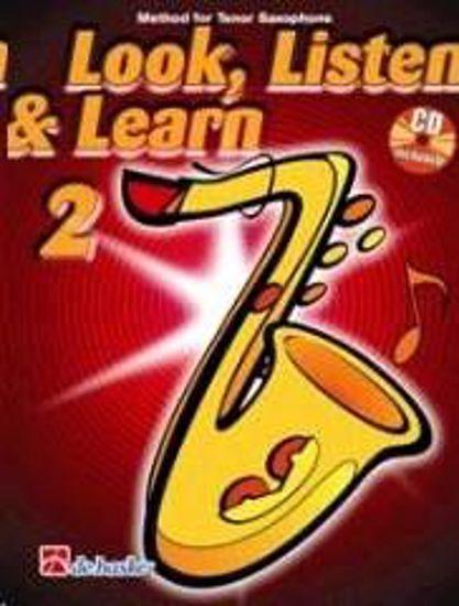 LOOK, LISTEN & LEARN 2 TENOR SAX