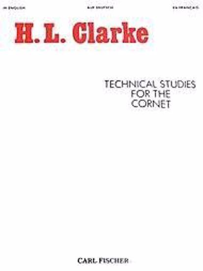 CLARKE:TECHNICAL STUDIES FOR THE CORNET