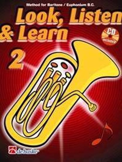 LOOK, LISTEN & LEARN 2 BARITONE/EUPHONIUM B.C. +CD