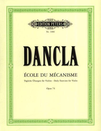 DANCLA:ECOLE DU MECANISME OP.74/DAILY EXERCISES FOR VIOLIN