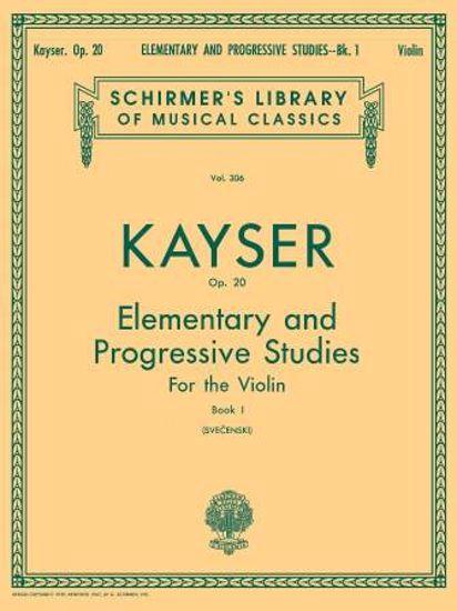 KAYSER:ELEMENTARY AND PROGRESSIVE STUDIES VIOLIN OP.20/1