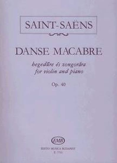 SAINT-SAENS:DANSE MACABRE OP.40 FOR VIOLIN AND PIANO