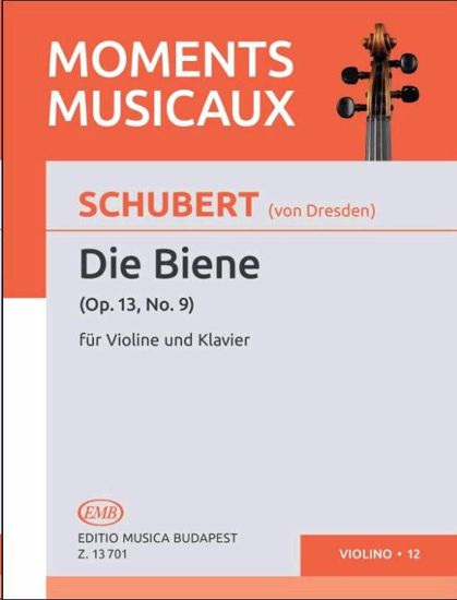 SCHUBERT:DIE BIENE OP.13/NO.9 VIOLINE AND PIANO