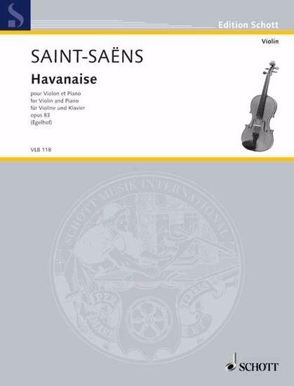SAINT-SAENS:HAVANAISE OP.83