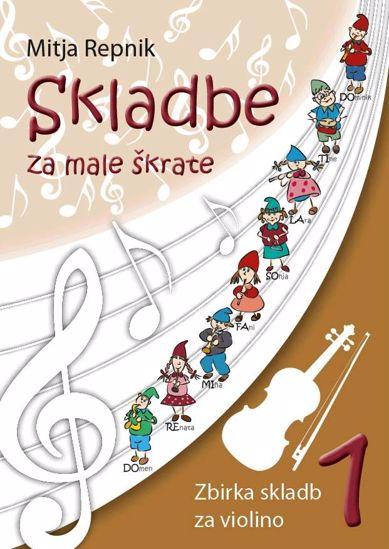 REPNIK:SKLADBE ZA MALE ŠKRATE 1 VIOLINA +CD