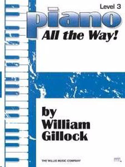 GILLOCK:PIANO ALL THE WAY! 3