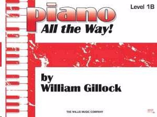 GILLOCK:PIANO ALL THE WAY!1B