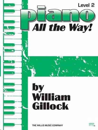 GILLOCK:PIANO ALL THE WAY! 2