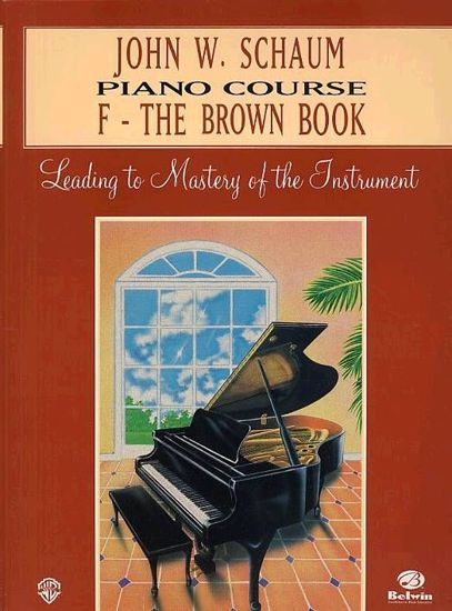SCHAUM:PIANO COURSE F THE BROWN BOOK