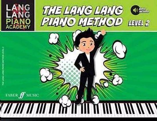THE LANG LANG PIANO METHOD LEVEL 2 +AUDIO INC.