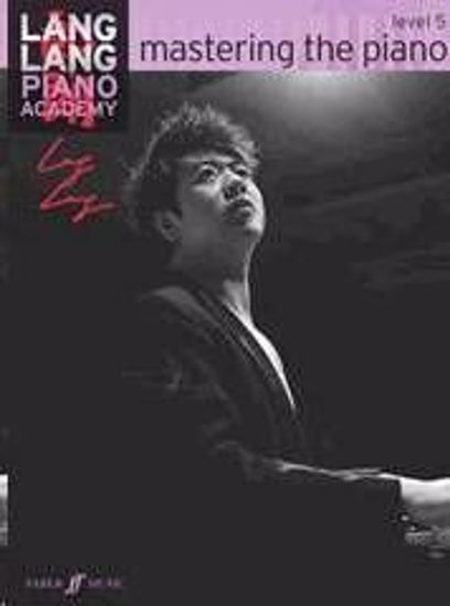 LANG LANG:MASTERING THE PIANO 5