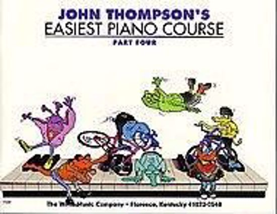 THOMPSON:EASIEST PIANO COURSE 4