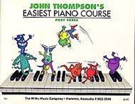 THOMPSON:EASIEST PIANO COURSE 3