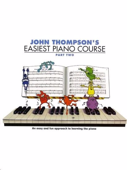 THOMPSON:EASIEST PIANO COURSE 2
