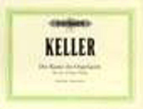 KELLER:DIE KUNST DES ORGELSPIELS