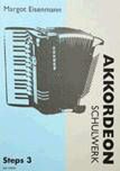 EISENMANN:AKKORDEON SCHULWERK STEPS 3