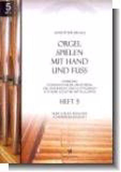 BRAUN:ORGEL SPIELEN MIT HAND UND FUSS 3