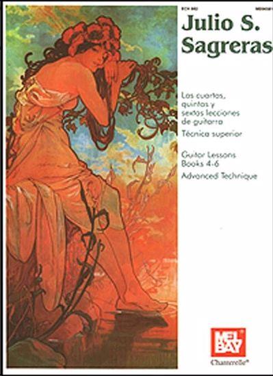 SAGRERAS:GUITAR LESSONS BOOKS 4-6