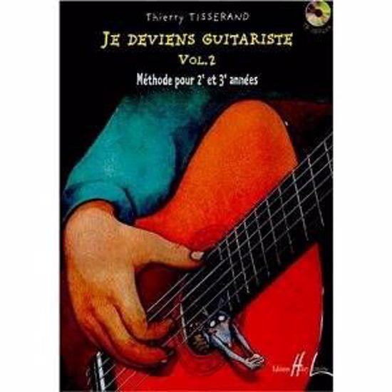 TISSERAND:JE DEVIENS GUITARISTE 2 +CD