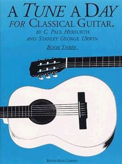 HERFURTH:A TUNE A DAY FOR CLASSICAL GUITAR 3