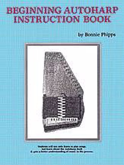 PHIPPS:BEGINNING AUTOHARP INSTRUCTION BOOK