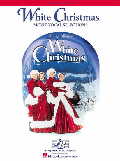 WHITE CHRISTMAS MOVIE VOCAL SELECTIONS AND PIANO