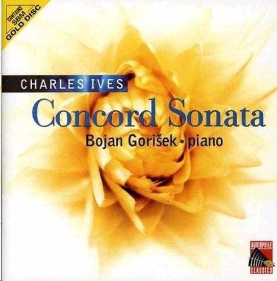 IVES:CONCORD SONATA/BOJAN GORIŠEK