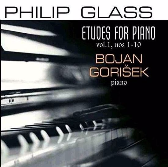 GLASS:ETUDES FOR PIANO VOL.1 NO.1-10/BOJAN GORIŠEK