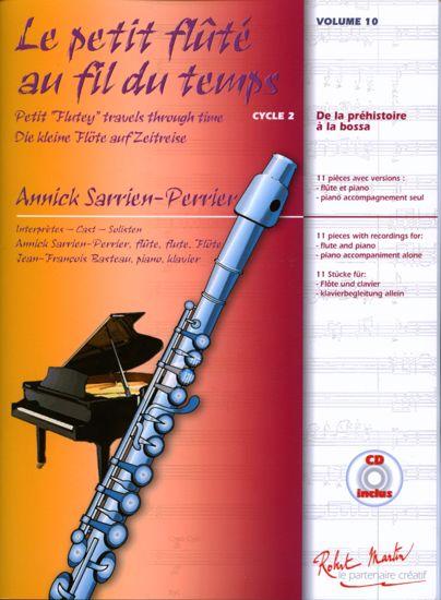 PERRIER:LE PETIT FLUTE AU FIL DU TEMPS 10 +CD