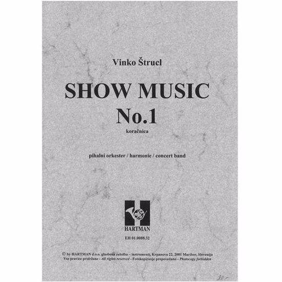 ŠTRUCL V;SHOW MUSIC NO.1, KORAČNICA