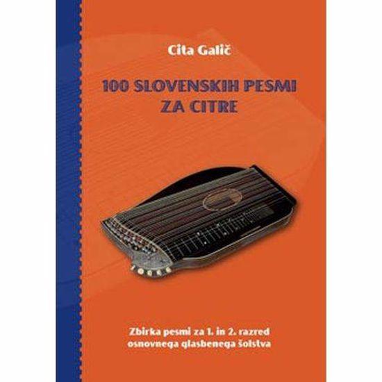 CITA GALIČ;100 SLOVENSKIH PESMI