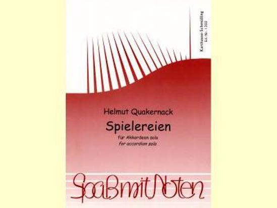 QUAKERNACK:SPIELEREIEN FOR ACCORDION SOLO
