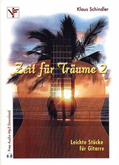 SCHINDLER:ZEIT FUR TRAUME 2 +FREE AUDIO MP3 DOWNLOAD