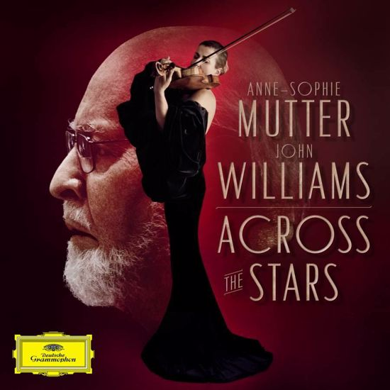 ACROSS THE STARS/ANNE-SOPHIE MUTTER & JOHN WILLIAMS