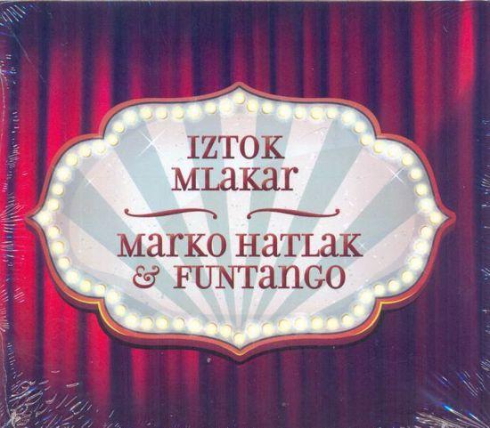 IZTOK MLAKAR & MARKO HATLAK/FUNTANGO