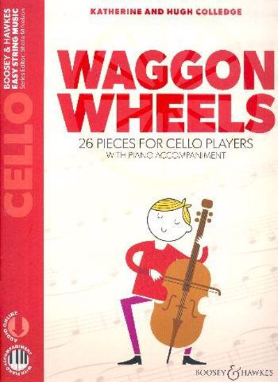 COLLEDGE:WAGGON WHEELS 26 PIECES FOR CELLO AND PIANO