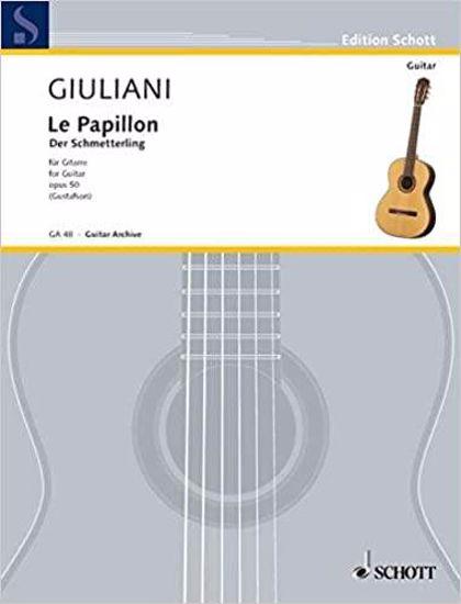 GIULIANI:LE PAPILLON OP.50 FOR GUITAR 32 EASY GUITAR PIECES