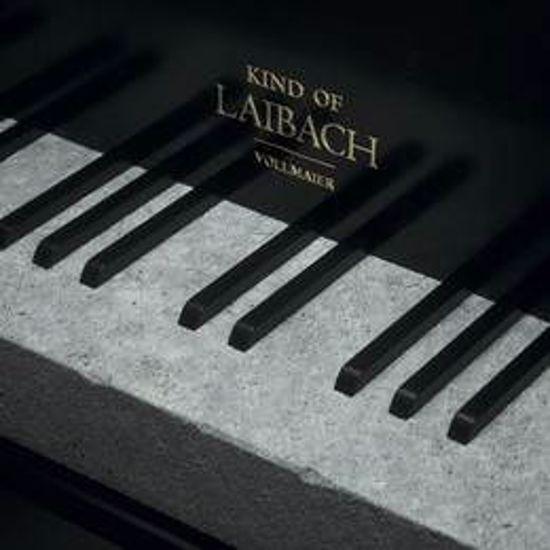 LAIBACH/KIND OF LAIBACH VOLLMAIER