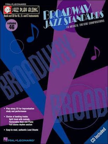 BROADWAY JAZZ STANDARDS JAZZ PLAY ALONG +CD FOR Bb,Eb ANS C INSTRUMENTS