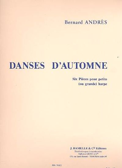 ANDRES B;DANESE D'AUTOMNE,HARPE