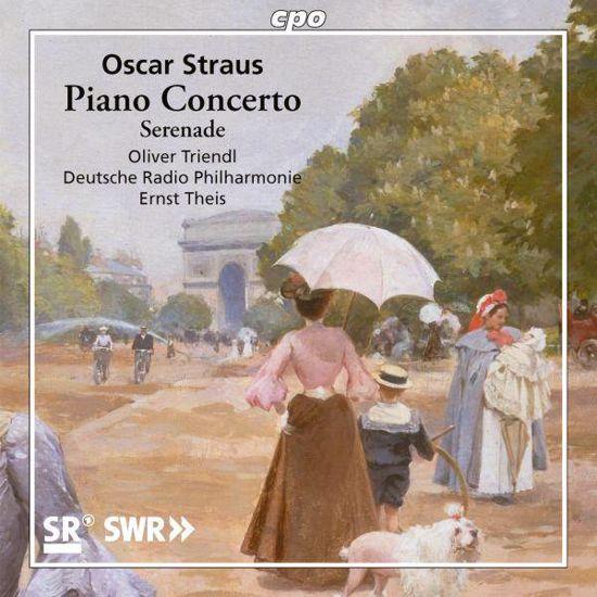 STRAUS OSCAR:PIANO CONCERTO/SERENADE