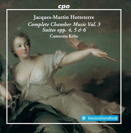 HOTTETERRE:COMPLETE CHAMBER MUSIC VOL.3 2CD
